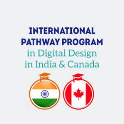 International Pathway Program in Digital Design (India & Canada)